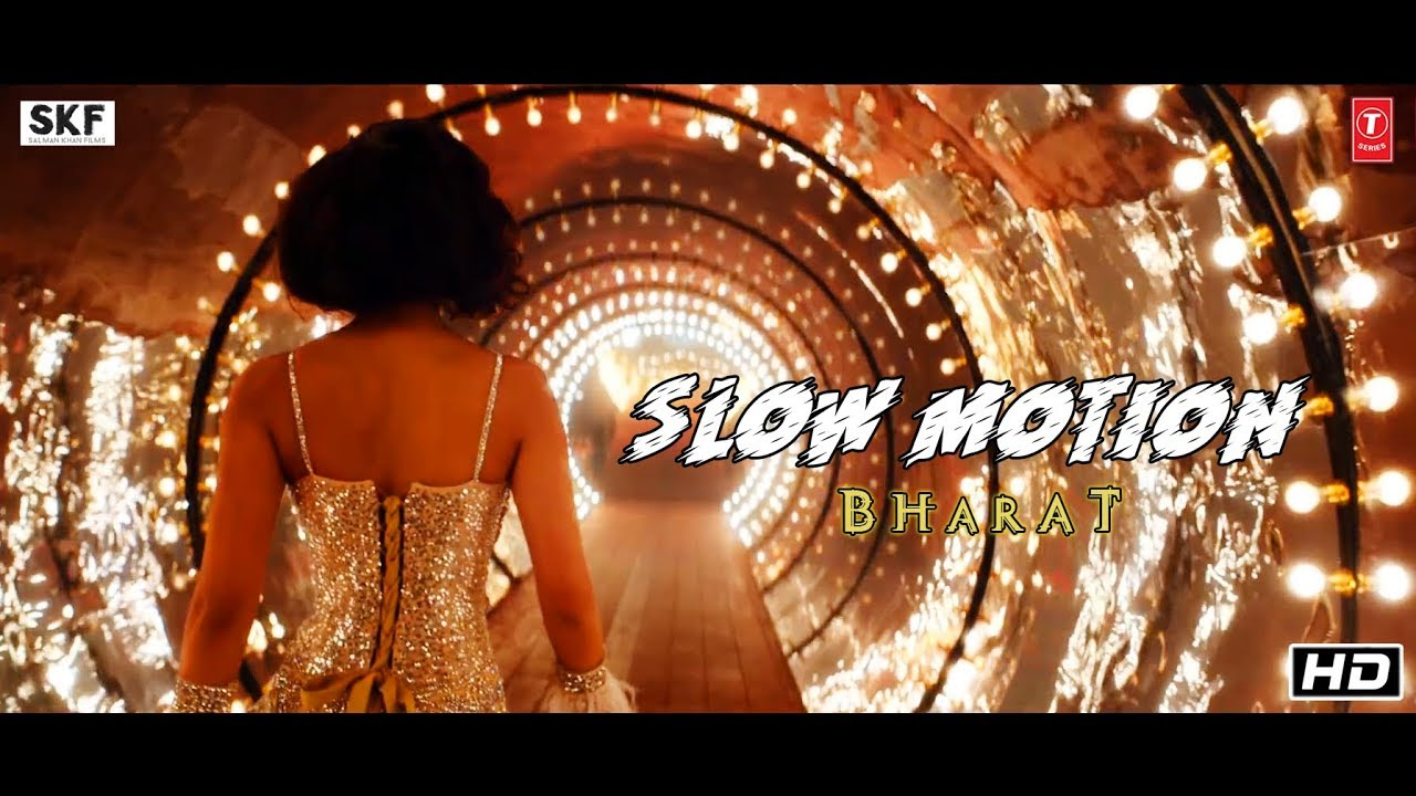 Slow Motion Song from Bharat starring Salman Khan, Disha Patani, Arhaan Mumbaiyya-Vishal & Shekhar-SKF
